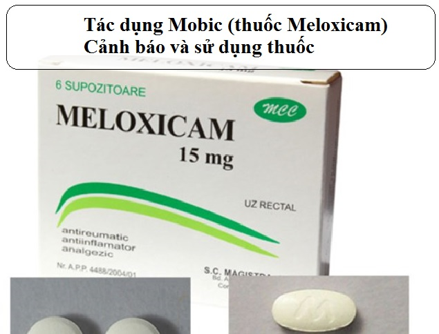 tac dung mobic thuoc meloxicam canh bao va su dung thuoc